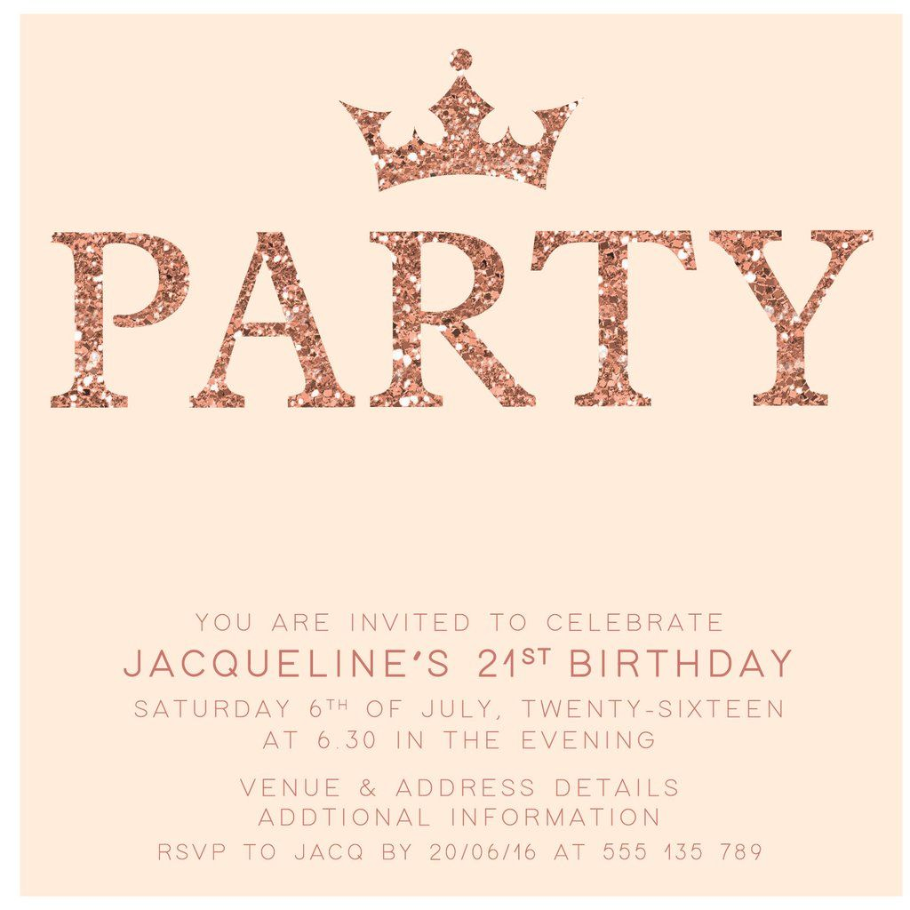 Rose Gold Digital Printable Birthday Invitation Template 21st with dimensions 1024 X 1024
